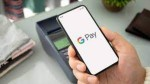 Soon You Can Open Fixed Deposits On Google Pay