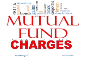 What Are The Various Charges Mutual Fund Investments