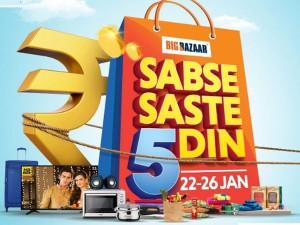 Big Bazaar Sabse Saste 5 Din Offer From 22 To